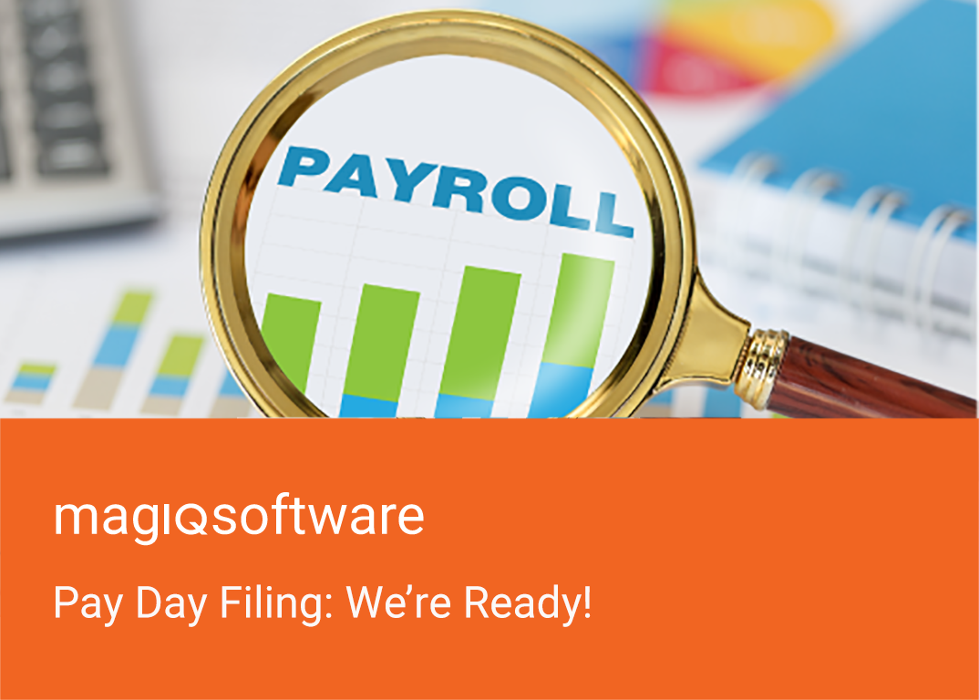 Pay Day Filing MAGIQ Payroll