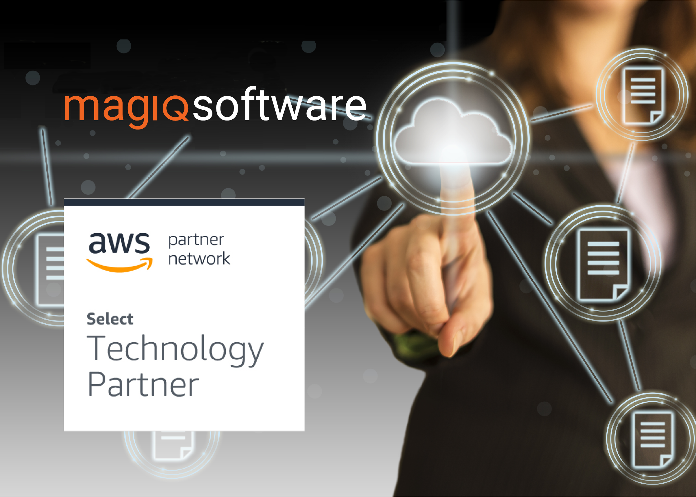 MAGIQ Software Strengthens Allliance with AWS